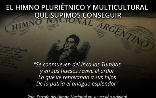 EL HIMNO PLURIÉTNICO Y MULTICULTURAL QUE SUPIMOS CONSEGUIR Sabías que… El Himno Nacional Argentino, en su versión completa, contempla a los Pueblos Originarios, pero con el paso del tiempo se le fueron suprimiendo estrofas, entre ellas la que menciona a los Pueblos Indígenas, invisibilizando esta realidad hasta la actualidad. La canción se interpretó por primera […]