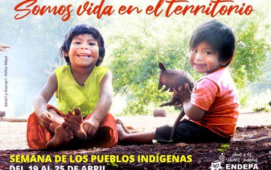 """Compartimos el afiche de la Semana de los Pueblos Indígenas junto con el material que reúne las expresiones indígenas en relación al lema: """"Somos Tierra, Somos Agua, Somos Viento, Somos vida en el Territorio."""""""