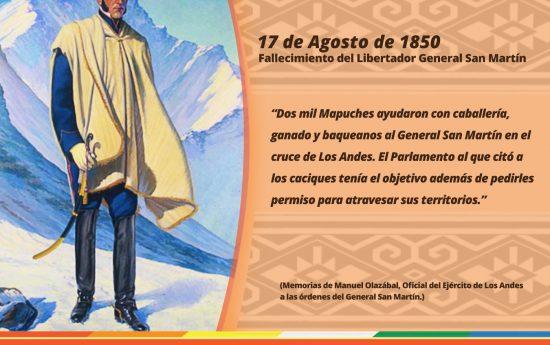 El General San Martín contó con el apoyo invalorable de los Pueblos Indígenas para llevar adelante su gesta libertadora, el que consiguió en base a un trato basado en el respeto y el reconocimiento de los dominios de estos Pueblos sobre sus Territorios.