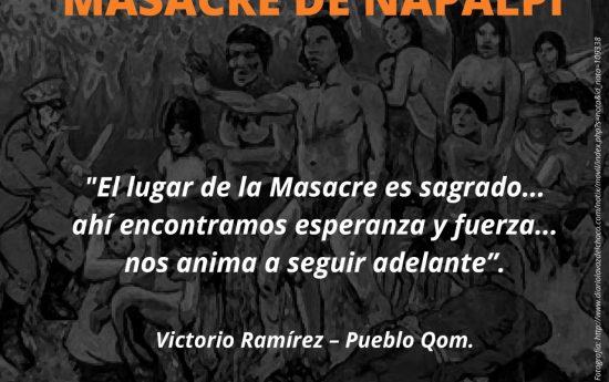 """""""Hoy queremos recordar la Masacre de Napalpí, un hecho que ocurrió en nuestra Comunidad hace 96 años, evocando la mirada de nuestros hermanos que fueron masacrados. Para nosotros Napalpí es una deuda para nuestro Pueblo, también fue el silencio, el silencio de no hablar sobre nuestra historia, por eso hoy queremos recordar. Napalpí representa lucha; […]"""