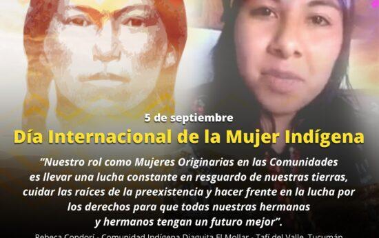 Cada 5 de septiembre se conmemora el Día Internacional de la Mujer Indígena, en honor a Bartolina Sisa, guerrera Aymara que lideró parte importante de la rebelión Aymara – Quechua contra la explotación y abuso de los conquistadores españoles en el Alto Perú, que comenzó en 1780. Su gesta es un ejemplo para la lucha […]