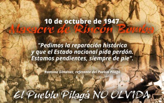 """El 10 de octubre de 1947 por la tarde, en un paraje llamado """"La Bomba"""", cientos de personas pertenecientes al Pueblo Pilagá fueron asesinadas. Efectivos de Gendarmería Nacional dispararon con fusiles y ametralladoras pesadas contra la multitud. Según los testimonios de los sobrevivientes, la matanza y la persecución de las familias por el monte […]"""