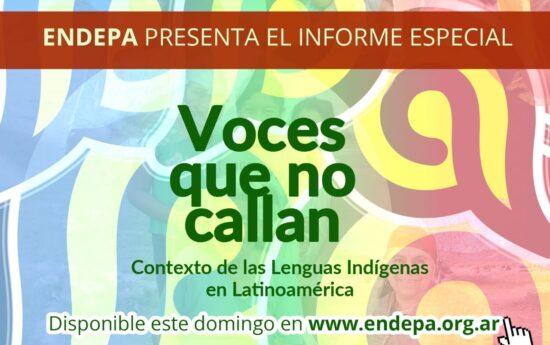 """ENDEPA presenta el informe especial """"Voces que no callan"""". Contexto de las Lenguas Indígenas en Latinoamérica."""